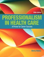 PROFESSIONALISM IN HEALTH CARE (W/OUT ACCESS) (P)